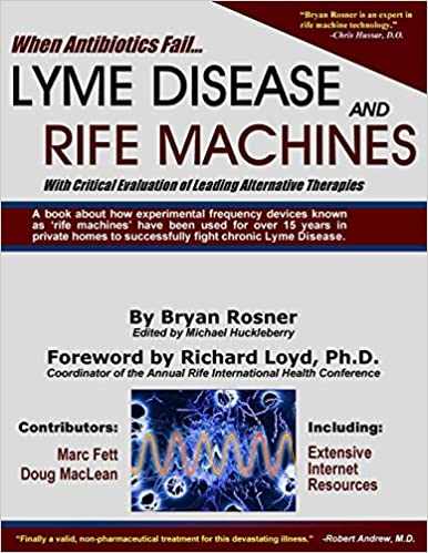 When Antibiotics Fail: Lyme Disease and Rife Machines, with