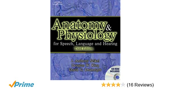 Anatomy and physiology for speech language and hearing anatomy and physiology for speech language and hearing 8601410003388 medicine health science books amazon fandeluxe Images