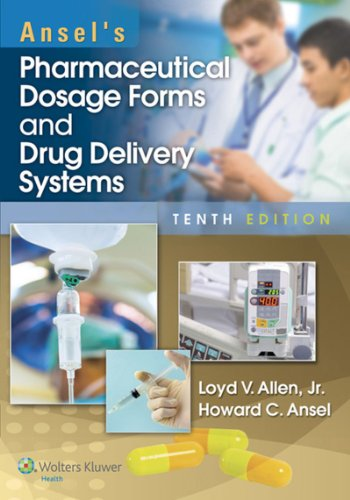 Ansel's Pharmaceutical Dosage Forms and Drug Delivery Systems Pdf