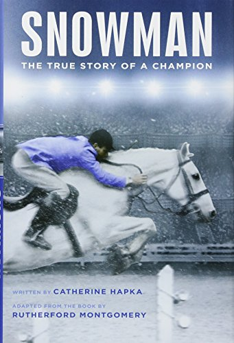 Snowman: The True Story of a Champion