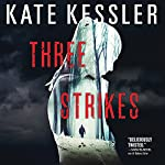 Three Strikes | Kate Kessler