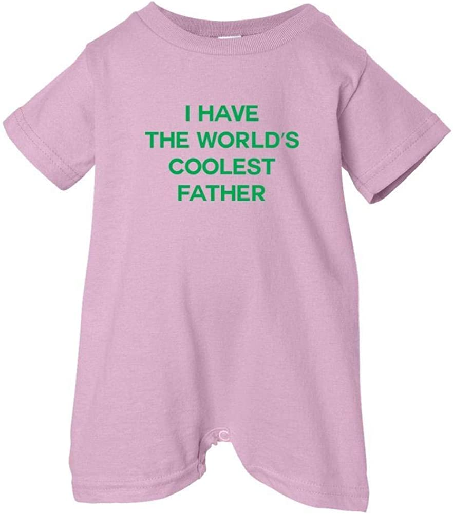 So Relative Unisex Baby I Have The Worlds Coolest Father T-Shirt Romper