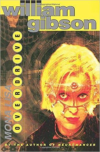 Mona Lisa Overdrive: Amazon co uk: William Gibson
