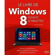 Le livre de Windows 8 pour PC & tablettes