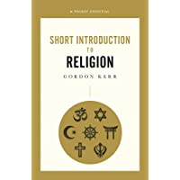 Short Introduction To Religion: A Pocket Essential