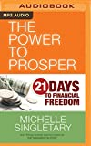 img - for The Power to Prosper: 21 Days to Financial Freedom book / textbook / text book