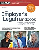 img - for Employer's Legal Handbook, The: Manage Your Employees & Workplace Effectively by Fred S. Steingold Attorney (2015-05-30) book / textbook / text book