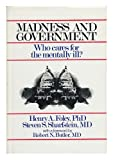 Madness and Government, Henry A. Foley, 0880480017