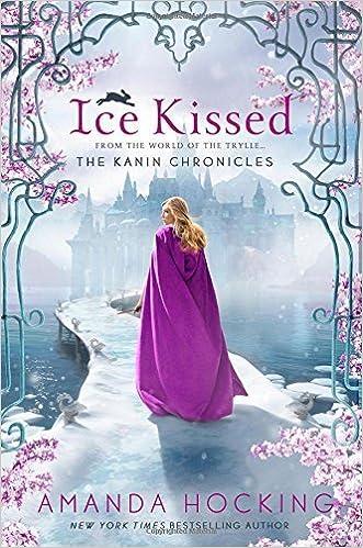 Ice Kissed (The Kanin Chronicles) by Amanda Hocking (2015-05-05)