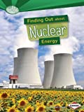 Finding Out about Nuclear Energy, Matt Doeden, 1467745561