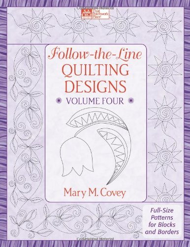Follow-the-Line Quilting Designs Volume Four: Full-Size Patterns for Blocks and Borders pdf