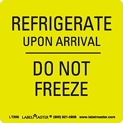 Labelmaster LT206 Refrigerate Upon Arrival-Do Not Freeze Label Pack of 500