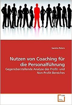 Nutzen von Coaching für die Personalführung: Gegenüberstellende Analyse des Profit- und Non-Profit-Bereiches