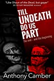 Front cover for the book Till Undeath Do Us Part by Anthony Camber