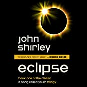 Eclipse: A Song Called Youth, Book 1 | John Shirley