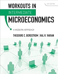 Workouts in Intermediate Microeconomics: A modern Approach