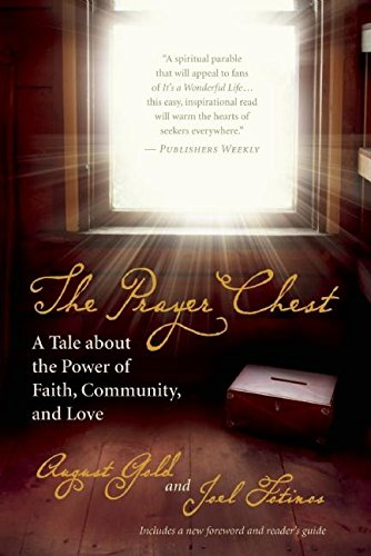 The Prayer Chest: A Tale about the Power of Faith, Community, and Love (Prayer Chest)