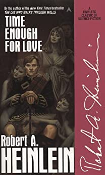 Time Enough for Love by [Heinlein, Robert A.]