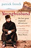 Younghusband: The Last Great Imperial Adventurer by Patrick French front cover