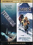 IMAX: Titanic / Everest