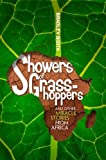 Showers of Grasshoppers and Other Miracle Stories from Africa, Bradley Booth, 082802653X