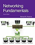 Networking Fundamentals, Richard M. Roberts, 1605253561