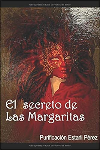 EL SECRETO DE LAS MARGARITAS: Amazon.es: Estarli, Purificación: Libros