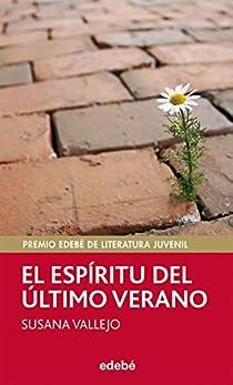 Premio EDEBÉ de Lit. Juvenil 2011: El espíritu del último verano par Vallejo Chavarino