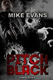 Pitch Black - An Action Thriller Novel (A Gabriel Novel, Thriller, Action, Mystery Book Book 2)