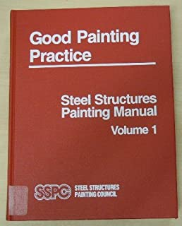 sspc 02 14 steel structures painting manual volume 1 good painting rh amazon com sspc painting manual volume 1 sspc painting manual volume 2