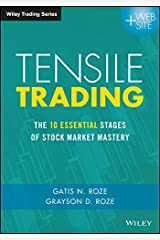 Tensile Trading: The 10 Essential Stages of Stock Market Mastery (Wiley Trading) Hardcover
