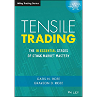 Tensile Trading: The 10 Essential Stages of Stock Market Mastery (Wiley Trading) (English Edition)