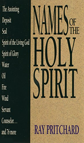 Names of the Holy Spirit (Names of... - Ray A Name