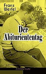Der Abituriententag (Vollständige Ausgabe): Psychothriller - Die Geschichte einer Jugendschuld (German Edition)