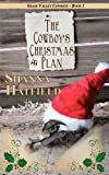 The Cowboy's Christmas Plan, Shanna Hatfield, 1467954977