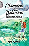 Champions in the Wilderness, Bob Santos, 1937956016
