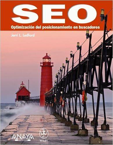 Leer libros descargados en Android SEO. Optimización del posicionamiento en buscadores (Títulos Especiales) 844152470X in Spanish PDF DJVU