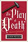 The Play of Death (US Edition) (A H...
