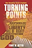 Turning Points, Terry W. Bettis, 146859480X