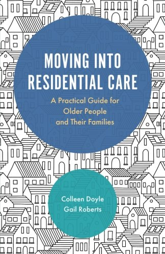 (Moving into Residential Care)