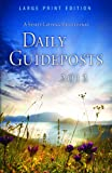 Daily Guideposts 2012 -- Large Print Edition, Guideposts Editor, 0824948890