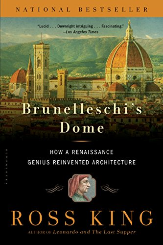 Brunelleschis dome how a renaissance genius reinvented brunelleschis dome how a renaissance genius reinvented architecture by king ross fandeluxe Image collections