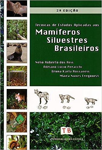 Tecnicas de Estudos Aplicadas aos Mamferos Silvestres Brasileiros: Adriano Lúcio Peracchi: 9788561368425: Amazon.com: Books