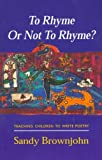 To Rhyme or Not to Rhyme, Sandy Brownjohn, 0340611480
