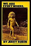 We Are Everywhere, Jerry Rubin, 006013724X