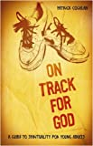On Track for God, Patrick Coughlan, 1847301282