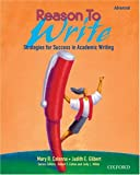 Reason to Write: Strategies for Success in Academic Writing (Advanced), Mary R. Colonna, Judith E. Gilbert, 0194365832