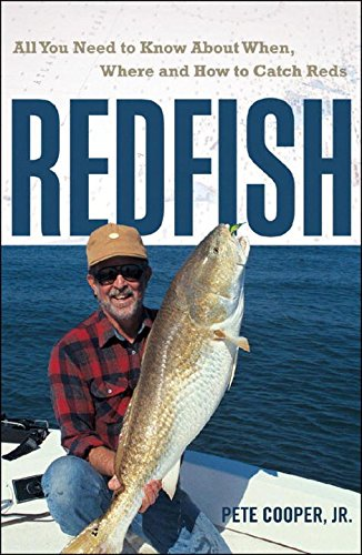 Redfish: All You Need to Know About When, Where, and How to Catch Reds