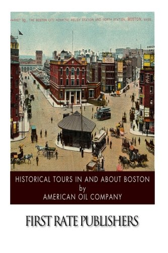 Read Online Historical Tours in and about Boston pdf