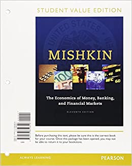 the-economics-of-money-banking-and-financial-markets-student-value-edition-plus-mylab-economics-with-pearson-etext-access-card-package-11th-edition